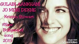 Gulabi Aankhan Kristen Stewart Bollywood song 2020