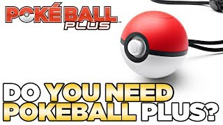 Do YOU Need the Pokeball Plus for Let