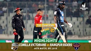 Rangpur Riders vs Comilla Victorians Highlights | 44th Match | Qualifier 1 | Edition 6 | BPL 2019