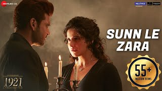 Sunn Le Zara | 1921 | Zareen Khan & Karan Kundrra | Arnab Dutta | Harish Sagane | Vikram Bhatt