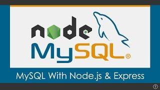 Using MySQL With Node.js