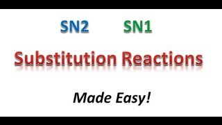 SN2 and SN1 Reactions Made Easy! Part 1A - Nuclear Missles and Tips - Organic Chemistry