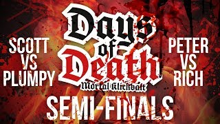 Days Of Death Semi-Final - 2nd August Livestream