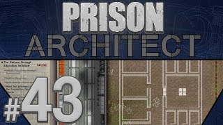 Prison Architect - Overkill for Death Row - PART #43