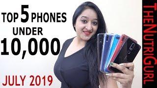Top 5 Phones Under 10000 in JULY 2019