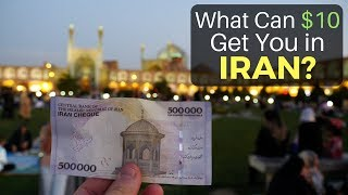 What Can $10 Get You in IRAN? (Budgeting in Iran)