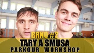 TARY A SMUSA PARKOUR WORKSHOP | BRNO #2