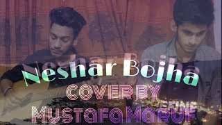 Popeye- Neshar Bojha || cover by || Mustafa Maruf || Knox Hredoy