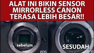 Mirrorless Canon Kalian Bisa Jadi Full Frame!! | Speedbooster Viltrox EF-EOS M2