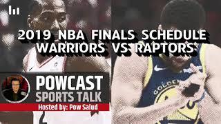 NBA FINALS SCHEDULE WARRIORS VS RAPTORS | DISCUSSIONS ON NBA FINALS
