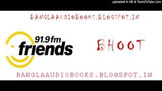 Accident Priyonkar Roychowdhuri Bhoot Friends FM Banglaaudiobooks