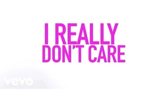 Demi Lovato - Really Don't Care (Official Lyric Video) ft. Cher Lloyd