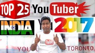 Top 25 Popular Indian YouTubers of 2017