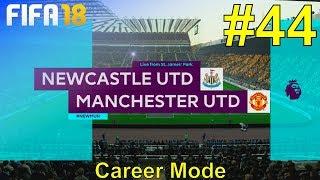 FIFA 18 - Manchester United Career Mode #44: vs. Newcastle United