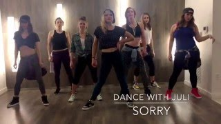Sorry - Justin Bieber - Dance With Juli - Dance Fitness