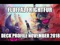 Download Video Download BEST! FLUFFAL FRIGHTFUR DECK PROFILE (NOVEMBER 2018) YUGIOH! 3GP MP4 FLV