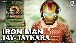 Jay-Jaykara Iron Man Version Full Video Song   Baahubali 2
