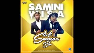 Samini - Mi Sumor Bo ft. Wisa  (Audio Slide)