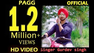 New Punjabi Song PAGG (  The Turban)  Gurdev singh | Desi Routz | Full HD Video