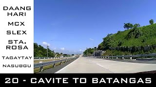Road Trip #20 - Cavite to Batangas (Daang Hari, MCX, SLEX, Sta. Rosa, Tagaytay, Batangas)