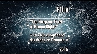 ECHR - New Film on the European Court of Human Rights