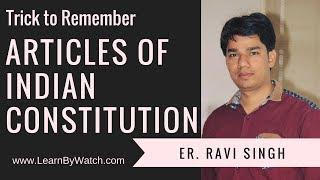 Trick to Remember Articles of Indian Constitution | Part 1 of 3
