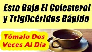 Baja El Colesterol y Trigliceridos Con Solo Tres Ingredientes COMO REDUCIR EL COLESTEROL