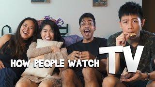 How People Watch TV