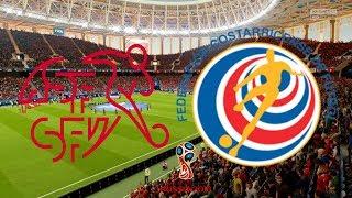 World Cup 2018 - Switzerland Vs Costa Rica - 27/06/18 - FIFA 18