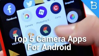 Top 5 Best Mobile HD Camera Android Apps in Hindi || Camera Apps for Android July 2017