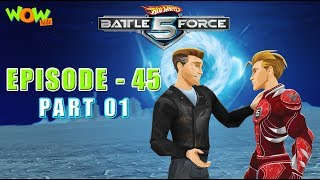 Hot Wheels Battle Force 5 - Legacy - S2 E45.P1 - in Hindi