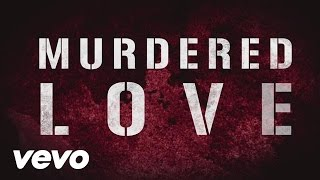 P.O.D. - Murdered Love (Official Lyric Video)