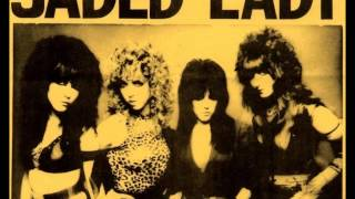 Jaded Lady - Rock 'N' Roll Ain't pretty