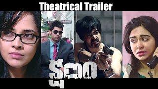 Kshanam Movie Theatrical Trailer || Adivi Sesh || Anasuya Bharadwaj || Adah Sharma