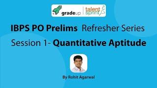 IBPS PO Prelims Exam 2017 Refresher Series - Quantitative Aptitude (Session 1)   Sep 18,2017@7.00PM
