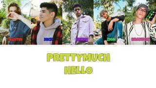 PRETTYMUCH Hello Lyrics