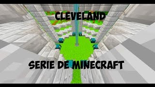 CleveLand Serie de MineCraft 1.8!!!