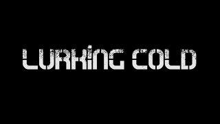 Lurking Cold - Hamish, Jayden, Jed - 2016 Year 10 Winner