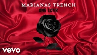 Marianas Trench - One Love (Audio)