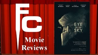 Eye in The Sky Movie Review on The Final Cut