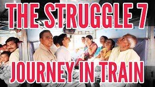 The Struggle 7 | Khanti Berhampuriya | 2017