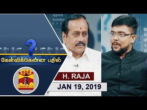 Xxx Mp4 19 01 2019 Kelvikkenna Bathil Exclusive Interview With BJP National Secretary H Raja 3gp Sex