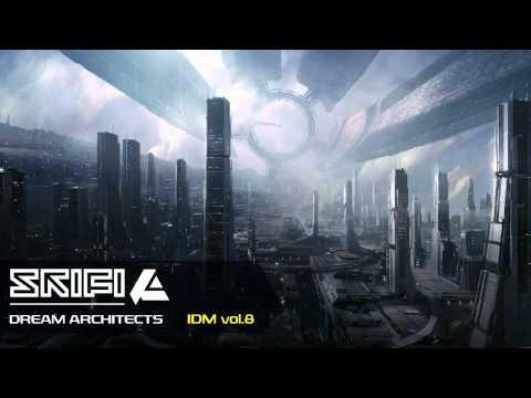 Ambient IDM mix - DREAM ARCHITECTS - Vol.8 by SkiFi
