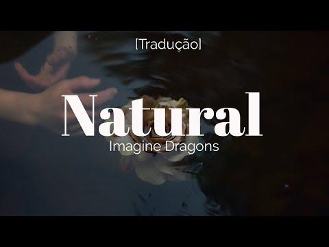 Imagine Dragons - Natural [LegendadoTradução]
