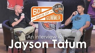 Jayson Tatum - 60 Days of Summer 2017 interview