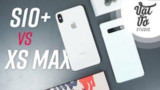 So sánh nhanh Galaxy S10 Plus vs iPhone XS Max