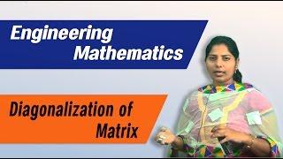 Matrices: Diagonalization of a Matrix :Best Engineering Mathematics Tips & Tricks
