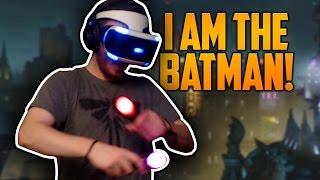 I AM THE BATMAN! (Batman Arkham VR)