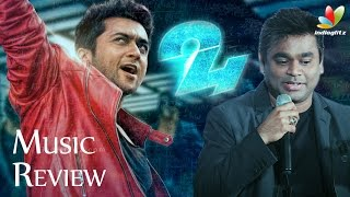 24 Songs Review | AR.Rahman, Surya, Samantha, Nithya Menen | Music