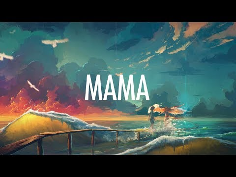 Download Jonas Blue – Mama (Lyrics) 🎵 ft. William Singe On MOREWAP.ME